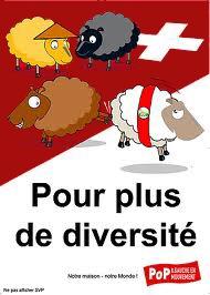 Pour plus de diversite! Anti-SVP campaign.